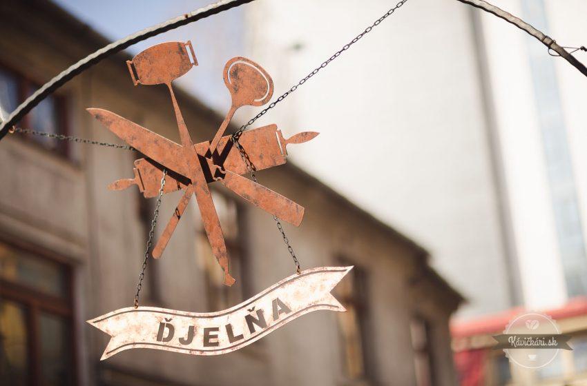 V Bratislave na Obchodnej existuje chutná Djeľňa